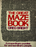 The great maze book extraordinary puzzles for extraordinary people [1975]. Biblioteca