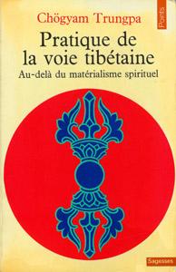 Front Cover : Pratique de la voie tibétaine