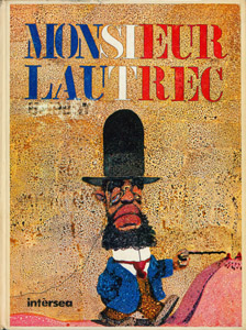 Front Cover : Monsieur Lautrec