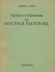 Cubierta de la obra : Gestes et opinions du docteur Faustroll