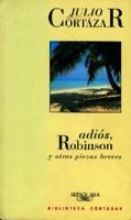 Ver ficha de la obra: Adiós, Robinsón y otras piezas breves
