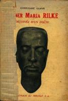 Rainer Maria Rilke destinée d'un poète [1942]. Biblioteca
