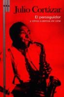 El perseguidor y otros cuentos de cine [2009]. Biblioteca