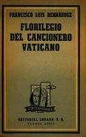 Florilegio del Cancionero Vaticano poesía amorosa galaicoportuguesa de la Edad Media [1952]. Biblioteca