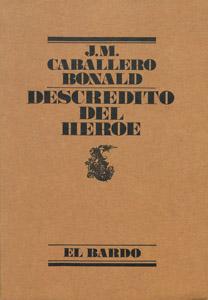 Front Cover : Descrédito del héroe
