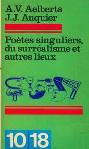 Front Cover : Poètes singuliers du Surréalisme et autres lieux