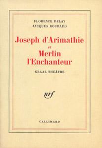 Cubierta de la obra : Joseph d'Arimathie ; et Merlin l'enchanteur