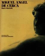 Miguel Angel de cerca [1975]. Biblioteca