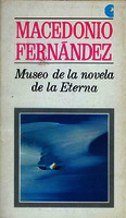 Museo de la novela de la eterna [1967]. Biblioteca