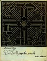 La calligraphie arabe [1973]. Biblioteca