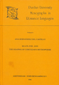 Front Cover : Keats, Poe, and the shaping of Cortazar's mythopoesis