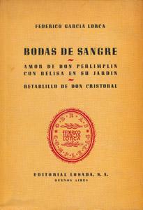 Front Cover : Bodas de sangre ; Amor de Don Perlimplín con Belisa en su jardín ; Retablillo de Don Cristóbal