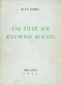 Front Cover : Une étude sur Raymond Roussel