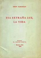 Esa extraña luz, la vida [1978]. Biblioteca