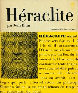 Front Cover : Héraclite ou Le Philosophie de l'Eternel Retour