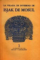 La velada de invierno de Isjak de Mosul relato de las Mil y una noches [1949]. Biblioteca