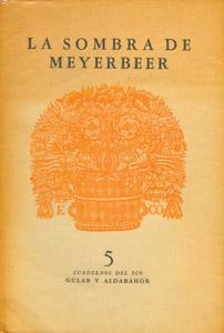Cubierta de la obra : La sombra de Meyerbeer
