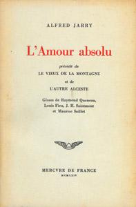 Front Cover : L' amour absolu ; précédé de Le vieux de la montagne et de L'autre Alceste