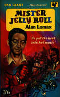 "Mister Jelly Roll the fortunes of Jelly Roll Morton, New Orleans Creole and ""inventor of jazz"" [1959]. Biblioteca"