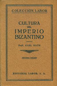 Cubierta de la obra : Cultura del imperio bizantino