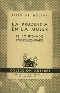 Front Cover : La prudencia en la mujer ; El condenado por desconfiado
