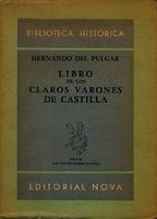 Libro de los claros varones de Castilla []. Biblioteca