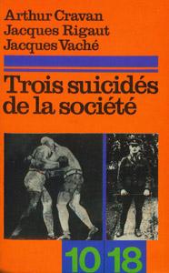 Cubierta de la obra : Trois suicidés de la société