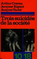 Trois suicidés de la société [1974]. Biblioteca