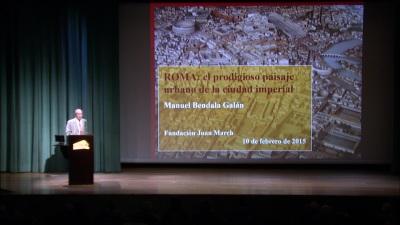 Manuel Bendala. En conferencia sobre Roma: el prodigioso paisaje urbano de la ciudad imperial - Las ciudades en la antigüedad mediterránea