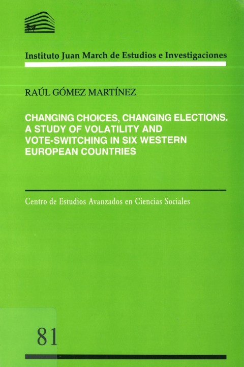 "Portada de ""Changing choices, changing elections: a study of volatility and vote-switching in six Western European countries"""