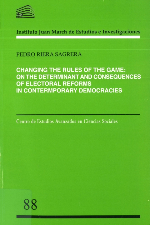 "Portada de ""Changing the Rules of the Game: On the Determinants and Consequences of Electoral Reforms in Contemporary Democracies"""