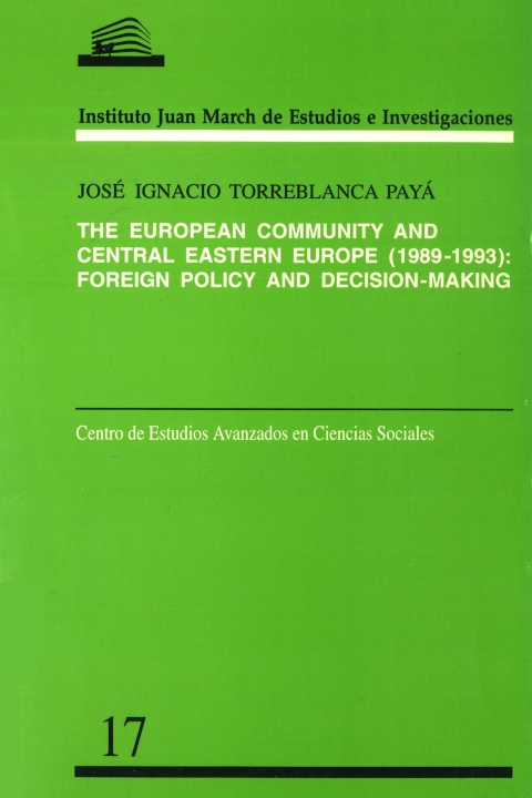 "Portada de ""The European Community and Central Eastern Europe, 1989-1993: foreign policy and decision-making"""