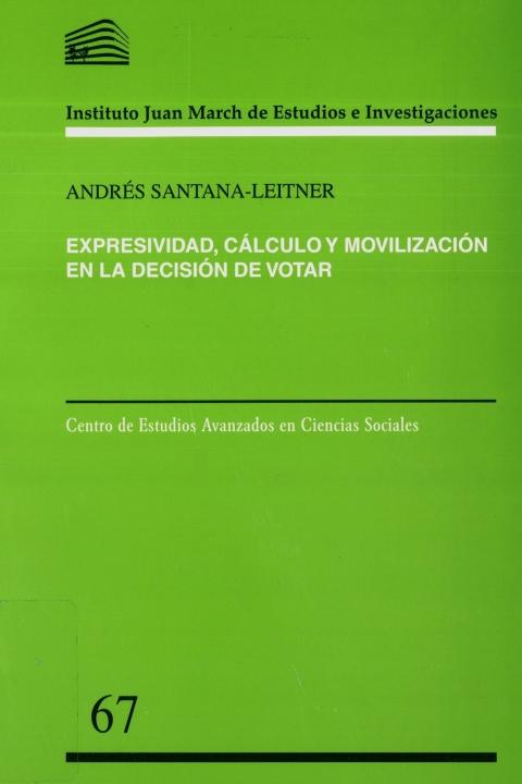 """Portada de """"Expresividad, cálculo y movilización en la decisión de votar"""""""