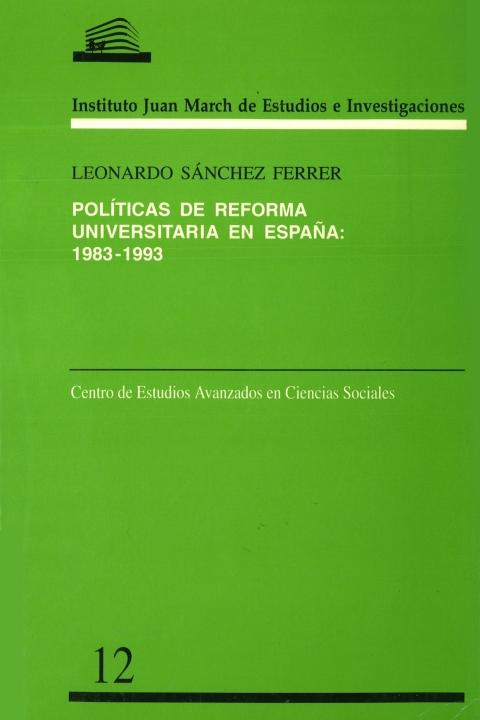 Políticas de reforma universitaria en España: 1983-1993 [1996]. Biblioteca