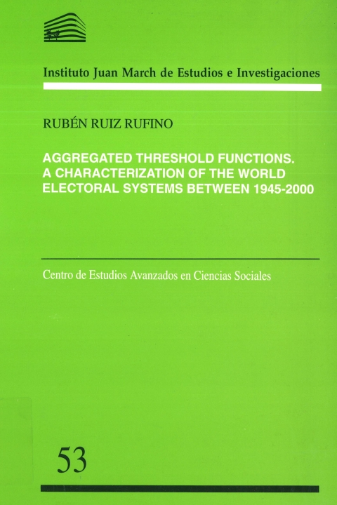"Portada de ""Aggregated threshold functions: a characterization of the world electoral systems between 1945-2000"""