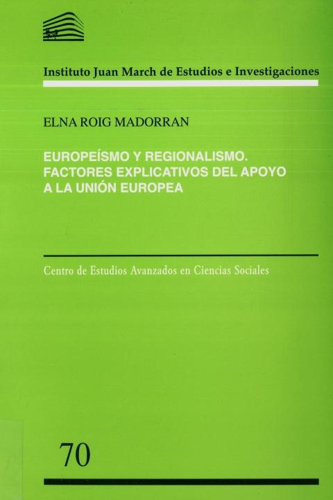 """Portada de """"Europeísmo y regionalismo: factores explicativos del apoyo a la Unión Europea"""""""