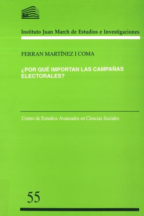 ¿Por qué importan las campañas electorales? [2006]. Biblioteca