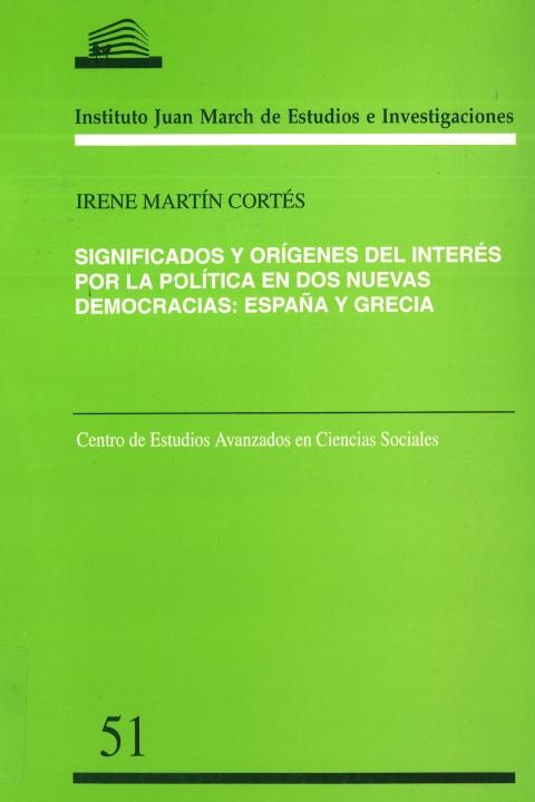 """Portada de """"Significados y orígenes del interés por la política en dos nuevas democracias: España y Grecia"""""""