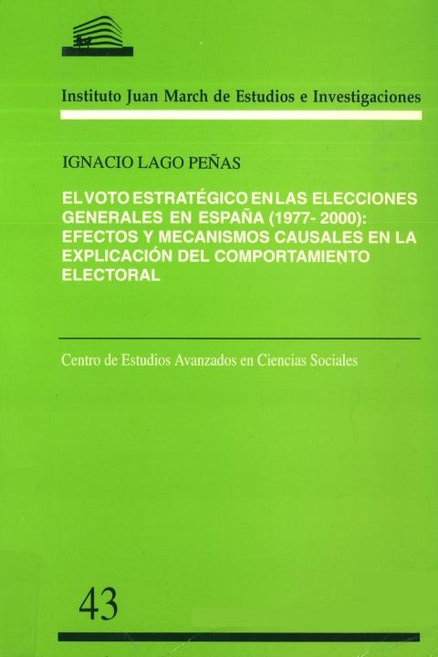 """Portada de """"El voto estratégico en las elecciones generales en España, 1977-2000: efectos y mecanismos causales en la explicación del comportamiento electoral"""""""