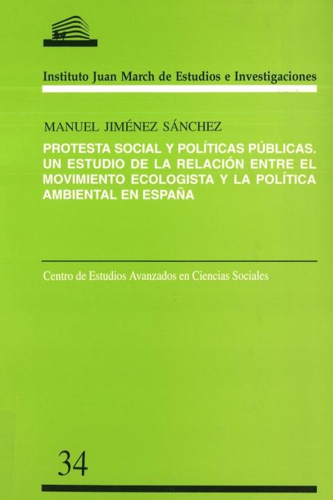 """Portada de """"Protesta social y políticas públicas: un estudio de la relación entre el movimiento ecologista y la política ambiental en España"""""""