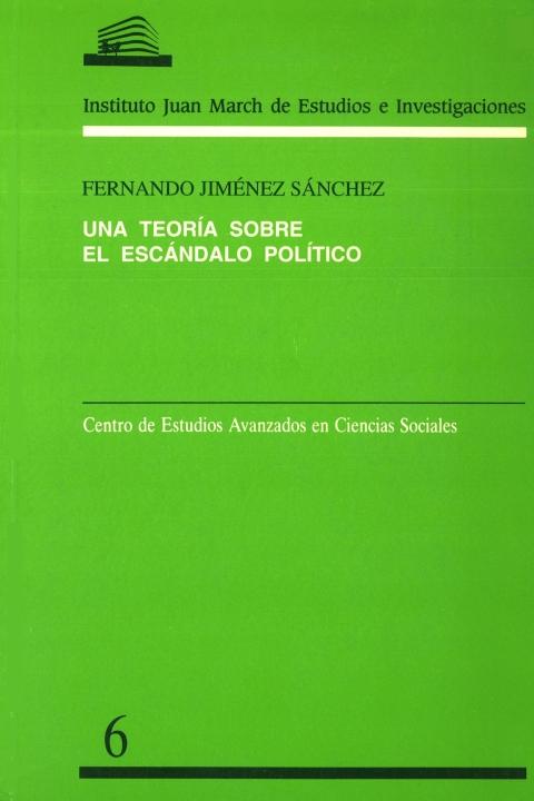 """Portada de """"Una Teoría sobre el escándalo político: conflictos en la esfera pública de la España del siglo XX"""""""