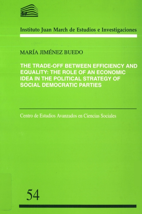 "Portada de ""The Trade-off between efficiency and equality: the role of an economic idea in the political strategy of social democratic parties"""