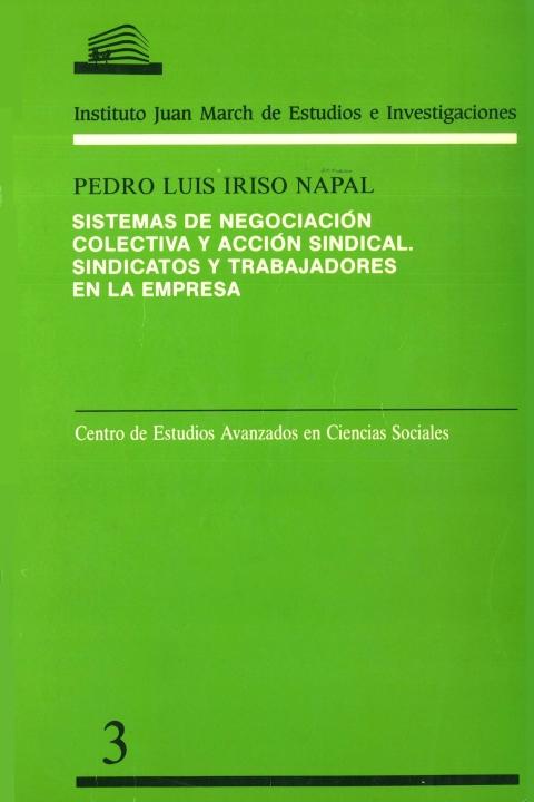 """Portada de """"Sistemas de negociación colectiva y acción sindical: sindicatos y trabajadores en la empresa"""""""