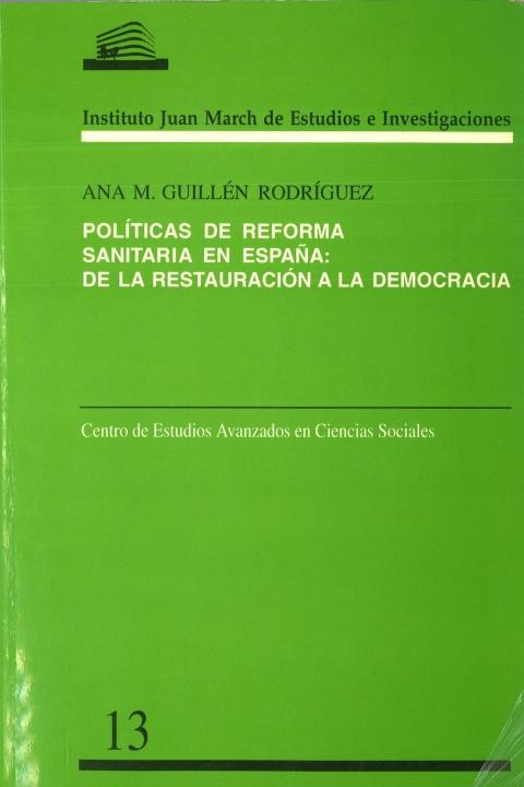 Políticas de reforma sanitaria en España: de la Restauración a la democracia [1996]. Biblioteca