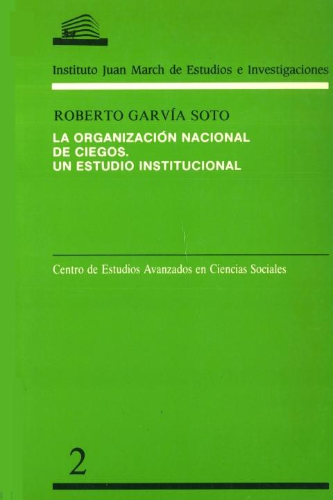 """Portada de """"La Organización Nacional de Ciegos: un estudio institucional"""""""