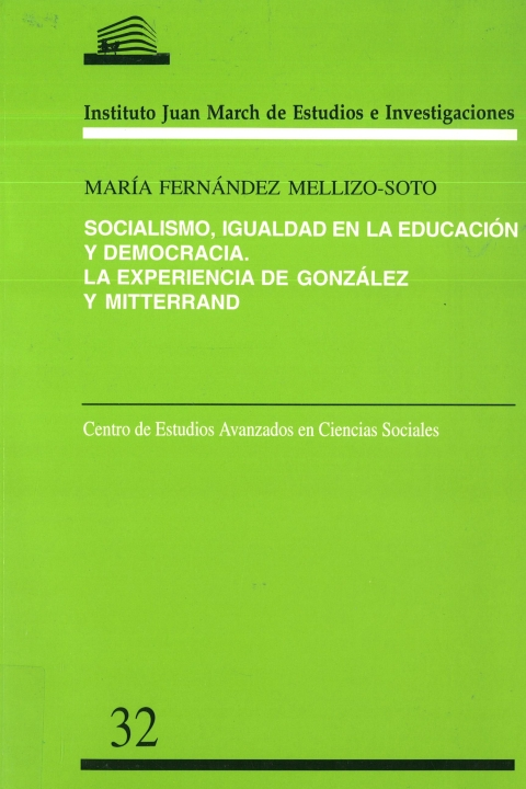 """Portada de """"Socialismo, igualdad en la educación y democracia: la experiencia de González y Mitterrand"""""""