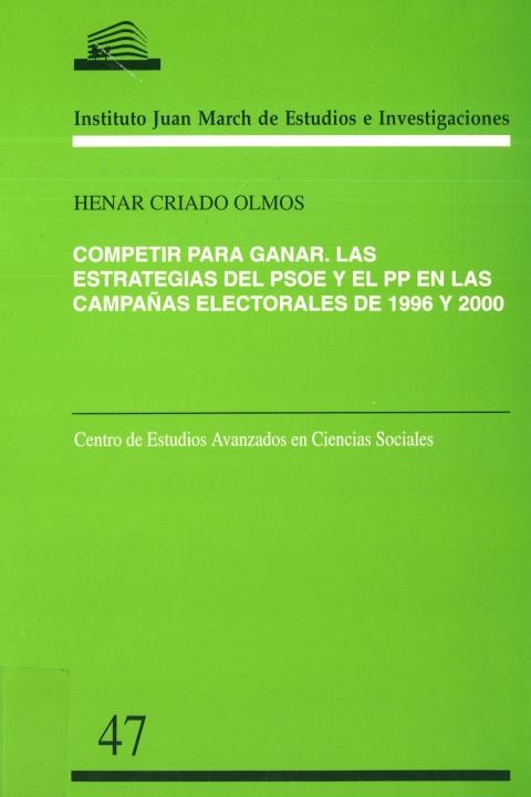 """Portada de """"Competir para ganar: las estrategias del PSOE y el PP en las campañas electorales de 1996 y 2000"""""""