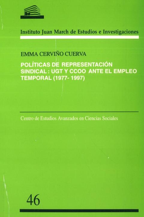 """Portada de """"Políticas de representación sindical: UGT y CCOO ante el empleo temporal, 1977-1997"""""""