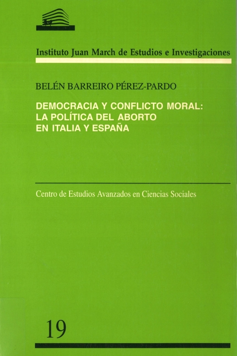 """Portada de """"Democracia y conflicto moral: la política del aborto en Italia y España"""""""