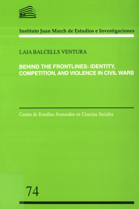 "Portada de ""Behind the frontlines: identity, competition, and violence in civil wars"""